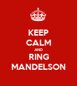 KEEP CALM AND RING MANDELSON - Personalised Poster large