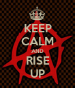 KEEP CALM AND RISE UP - Personalised Poster large