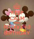 KEEP CALM AND RITIKa's <3 BIRTHDAY - Personalised Poster large