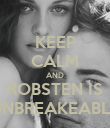 KEEP CALM AND ROBSTEN IS UNBREAKEABLE - Personalised Poster large