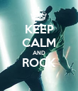 KEEP CALM AND ROCK  - Personalised Poster large