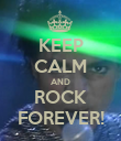 KEEP CALM AND ROCK FOREVER! - Personalised Poster large