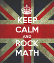 KEEP CALM AND ROCK MATH - Personalised Poster large