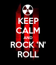 KEEP CALM AND ROCK 'N' ROLL - Personalised Poster large