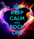 KEEP CALM AND ROCK ON!! - Personalised Poster large
