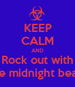 KEEP CALM AND Rock out with the midnight beast - Personalised Poster large