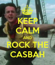 KEEP CALM AND ROCK THE CASBAH - Personalised Poster large
