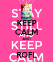 KEEP CALM AND  ROFL - Personalised Poster large