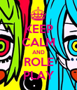 KEEP CALM AND ROLE PLAY - Personalised Poster large