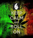 KEEP CALM AND ROLL ON - Personalised Poster large