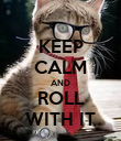 KEEP CALM AND ROLL WITH IT - Personalised Poster large