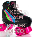 KEEP CALM AND ROLLER DISCO - Personalised Poster large
