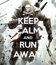 KEEP CALM AND RUN AWAY! - Personalised Poster large