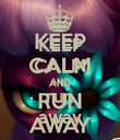 KEEP CALM AND run away - Personalised Poster large