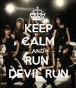 KEEP CALM AND RUN  DEVIL RUN - Personalised Poster large