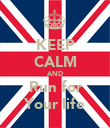 KEEP CALM AND Run for Your life - Personalised Poster large