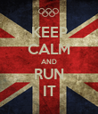 KEEP CALM AND RUN IT - Personalised Poster large
