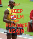 KEEP CALM AND RUN LIKE USAIN - Personalised Poster large