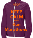 KEEP CALM AND Run Marathons  - Personalised Poster large