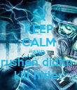 KEEP CALM AND rushen diditn  kill hitler - Personalised Poster large