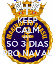KEEP CALM AND SÓ 3 DIAS PRO NAVAL - Personalised Poster large