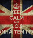 KEEP CALM AND S.O.S AMANHA TEM PROVA - Personalised Poster large