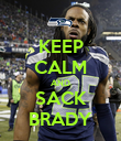 KEEP CALM AND SACK BRADY - Personalised Poster large