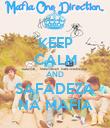 KEEP CALM AND SAFADEZA NA MAFIA - Personalised Poster large