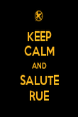 KEEP CALM AND SALUTE RUE - Personalised Poster large
