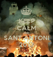KEEP CALM AND SANT ANTONI 2013 - Personalised Poster large