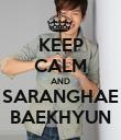 KEEP CALM AND SARANGHAE BAEKHYUN - Personalised Poster large