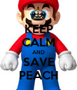 KEEP CALM AND SAVE PEACH - Personalised Poster large