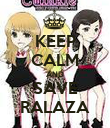 KEEP CALM AND SAVE RALAZA - Personalised Poster large
