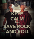 KEEP CALM AND SAVE ROCK  AND ROLL - Personalised Poster large