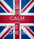 KEEP CALM AND SAVE THE QUEEN - Personalised Poster large