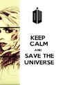 KEEP  CALM  AND  SAVE THE  UNIVERSE - Personalised Poster large