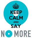KEEP CALM AND SAY  - Personalised Poster large