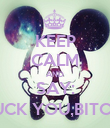 KEEP CALM AND SAY: FUCK YOU,BITCH! - Personalised Poster large