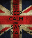 KEEP CALM AND SAY GEMMA KECE - Personalised Poster large