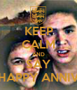 KEEP CALM AND SAY HAPPY ANNIV - Personalised Poster large