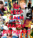 KEEP CALM and say HAPPY BIRTHDAY!! - Personalised Poster large