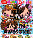 KEEP CALM AND SAY I'M  AWESOME - Personalised Poster large
