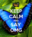 KEEP CALM AND SAY OMG - Personalised Poster large