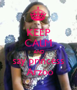 KEEP CALM AND say princess  Arzoo - Personalised Poster large