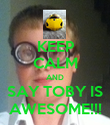 KEEP CALM AND SAY TOBY IS AWESOME!!! - Personalised Poster large