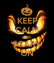 KEEP CALM AND SCARY ON - Personalised Poster large
