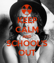 KEEP CALM AND SCHOOL'S OUT - Personalised Poster large