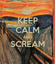 KEEP CALM AND SCREAM  - Personalised Poster large