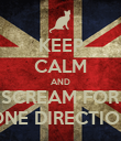 KEEP CALM AND SCREAM FOR ONE DIRECTION - Personalised Poster large