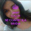 KEEP CALM AND SE CONTROLA BRIDA - Personalised Poster large